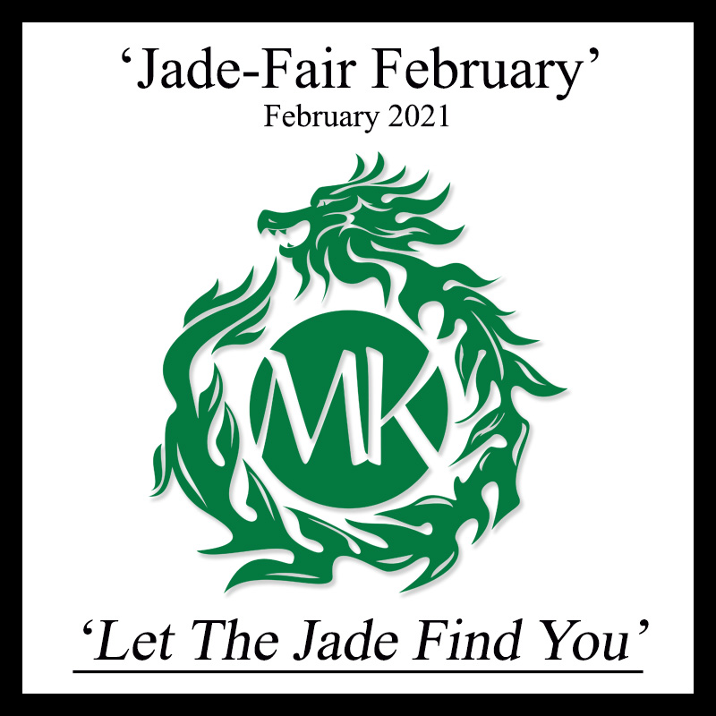 Special Mason-Kay Event - 'Jade-Fair February 2021' Join Us!